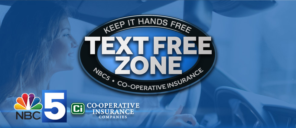 Text Free Zone - Keep it hands free - NBC5, Co-Operative Insurance
